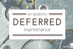 deferred maintenance digital properties