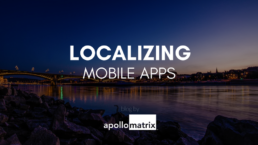 Localizing Mobile Apps